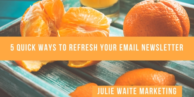 Quick ways to refresh your email newsletter
